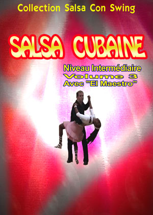 Cuban Salsa - Intermediate Level - Volume 3