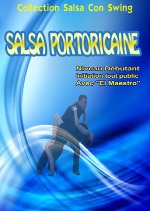Salsa Portoricaine - Niveau Initiation - Volume 1